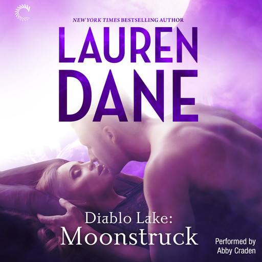 Diablo Lake: Moonstruck, Lauren Dane