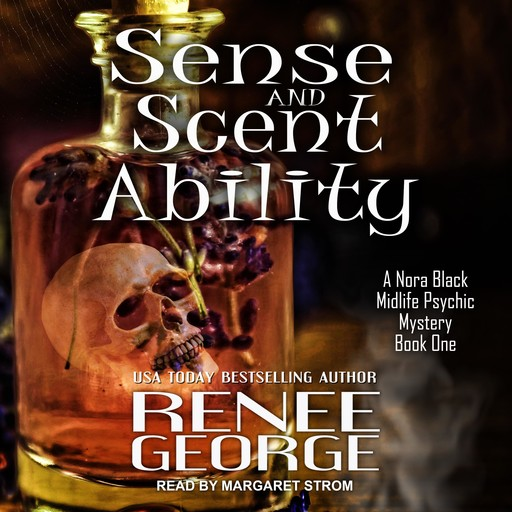 Sense and Scent Ability, Renee George