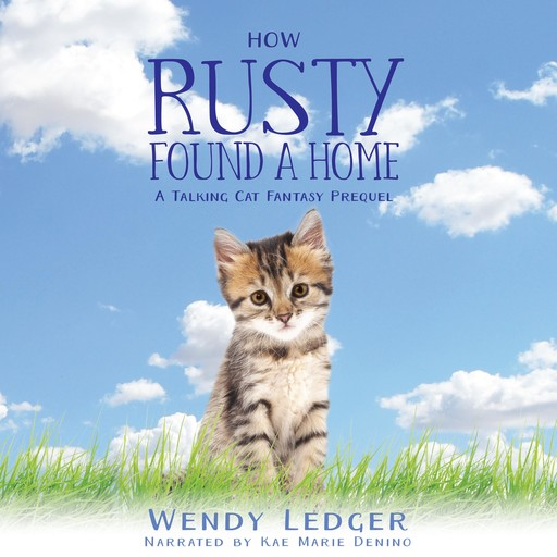 How Rusty Found A Home, Wendy Ledger