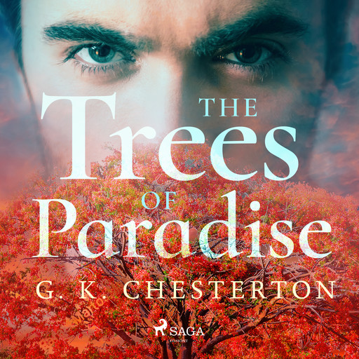 The Trees of Pride, Gilbert Keith Chesterton