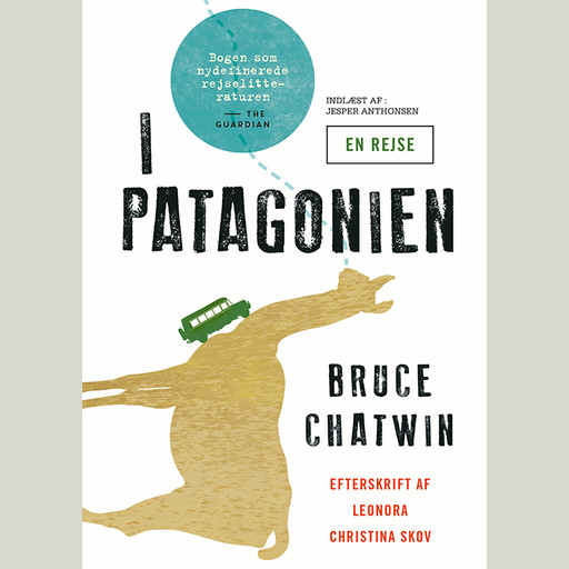 I Patagonien, Bruce Chatwin