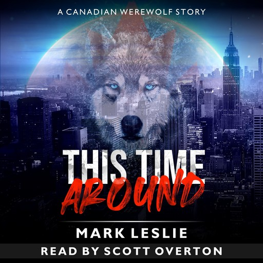 This Time Around: A Canadian Werewolf in New York Story, Mark Leslie