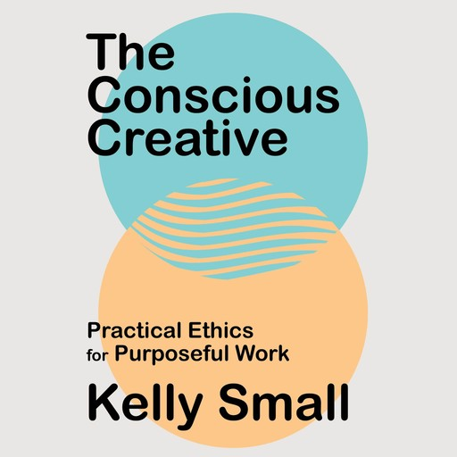 The Conscious Creative, Kelly Small