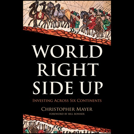 World Right Side Up, Christopher W.Mayer
