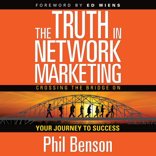 The Truth in Network Marketing, Phil Benson
