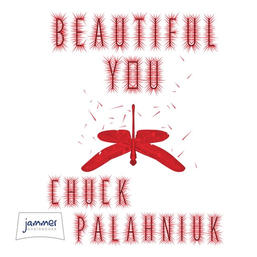 Beautiful You, Chuck Palahniuk