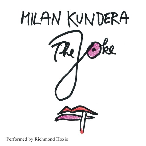 The Joke, Milan Kundera