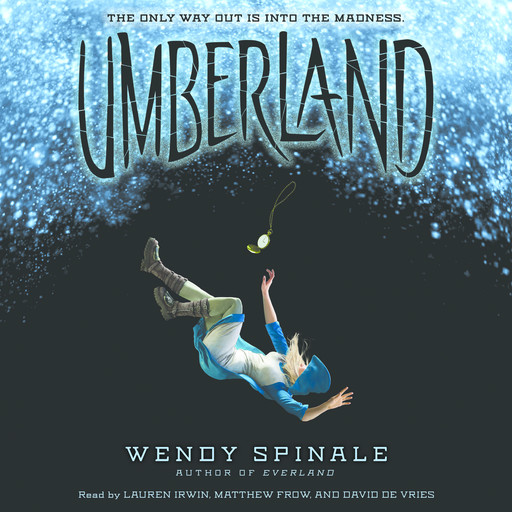 Umberland: Book 2 of Everland, Wendy Spinale