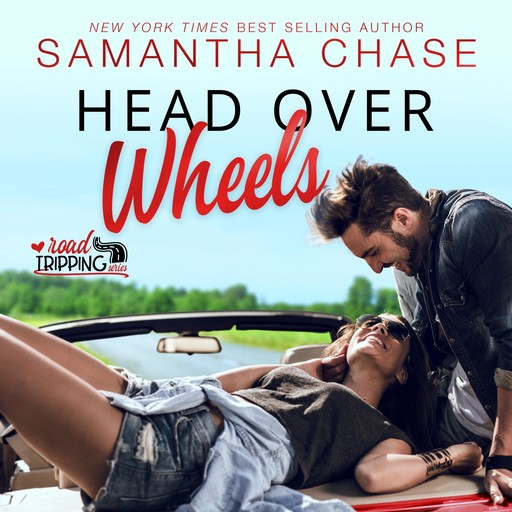 Head Over Wheels, Samantha Chase