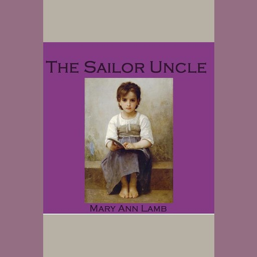 The Sailor Uncle, Mary Lamb