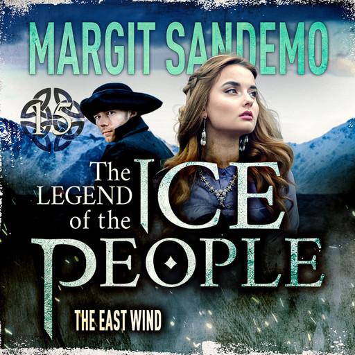 The Ice People 15 - The East Wind, Margit Sandemo