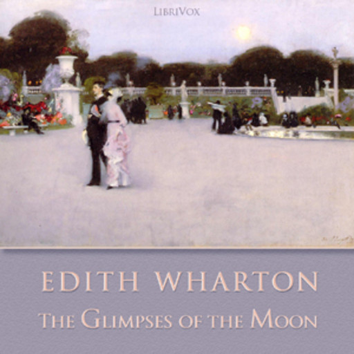 The Glimpses of the Moon, Edith Wharton