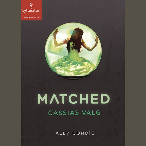 Matched - Cassias valg, Ally Condie