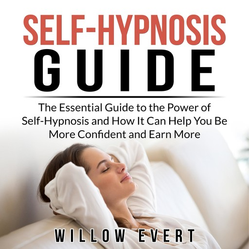 Self-Hypnosis Guide, Willow Evert