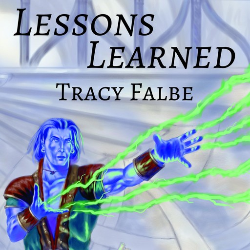 Lessons Learned, Tracy Falbe
