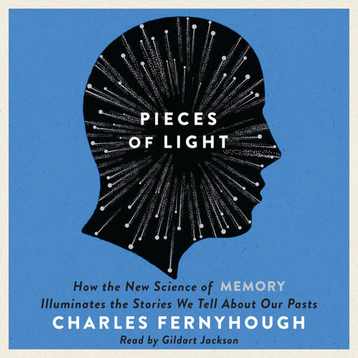 Pieces of Light, Charles Fernyhough