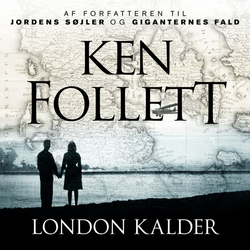 London kalder, Ken Follett
