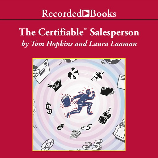 The Certifiable Salesperson, Tom Hopkins, Laura Laaman