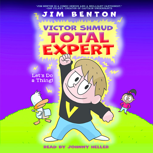 Victor Shmud, Total Expert #1: Lets Do a Thing!, Jim Benton