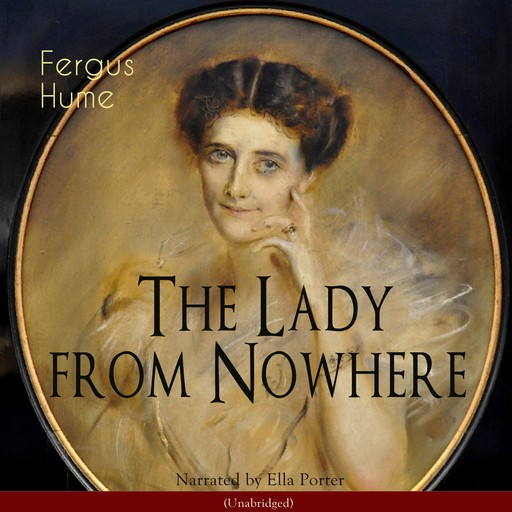 The Lady from Nowhere (Unabridged), Ella Porter