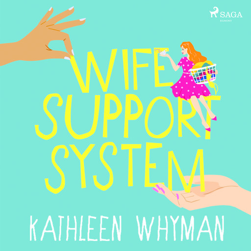 Wife Support System, Kathleen Whyman