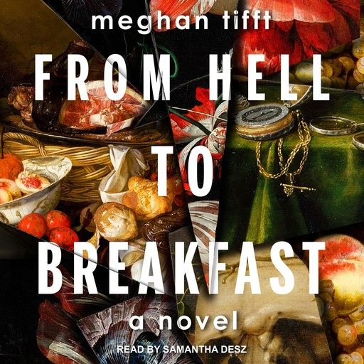 From Hell To Breakfast, Meghan Tifft