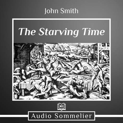 The Starving Time, John Smith