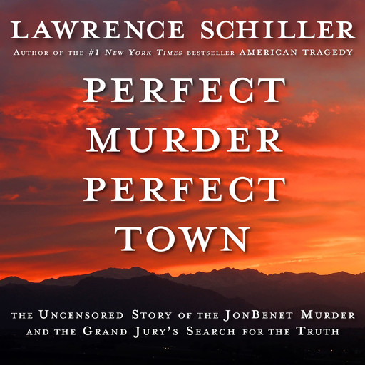 Perfect Murder, Perfect Town, Lawrence Schiller