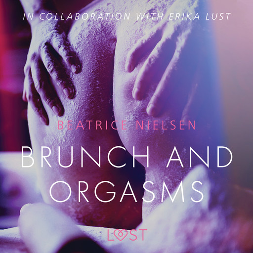 Brunch and Orgasms - erotic short story, Beatrice Nielsen