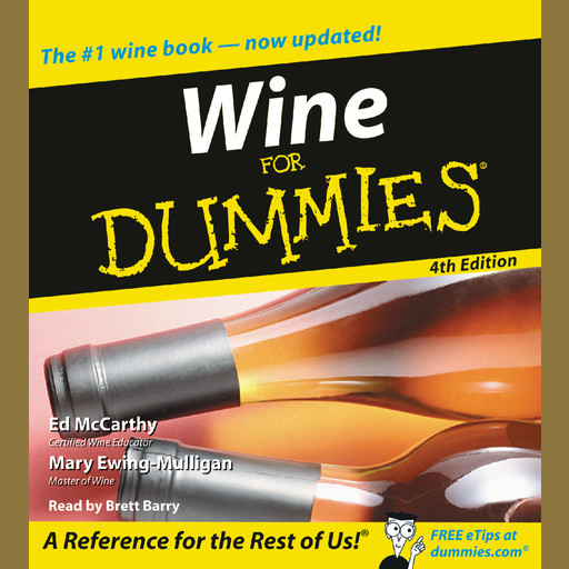 Wine for Dummies 4th Edition, Ed McCarthy, Mary Mulligan