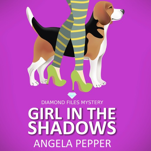 Girl in the Shadows - Diamond Files Mysteries Book 1, Angela Pepper