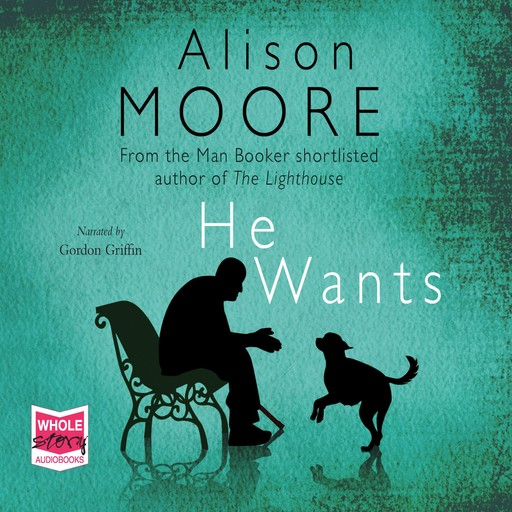 He Wants, Alison Moore