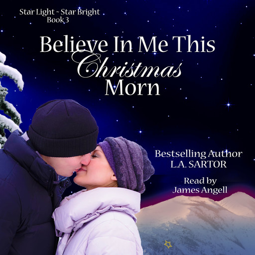 Believe In Me This Christmas Morn, L.A. Sartor
