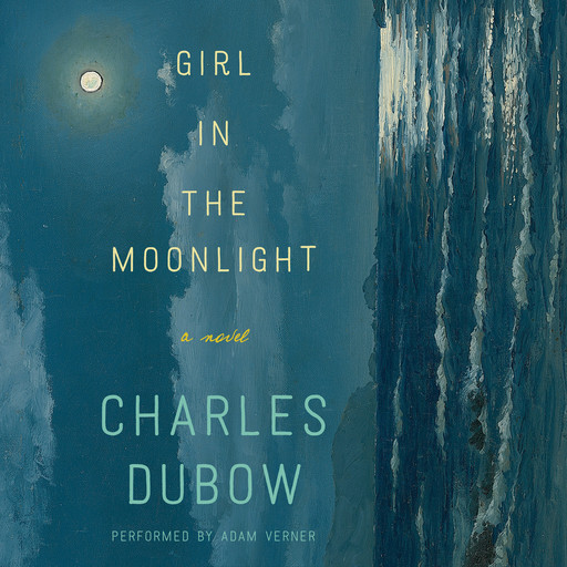 Girl in the Moonlight, Charles Dubow
