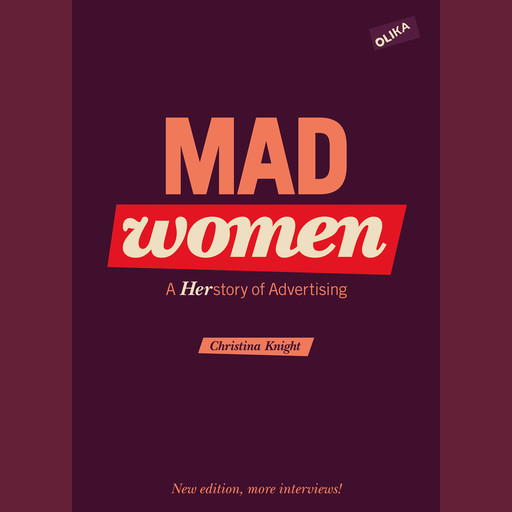 Mad Women - a Herstory of Advertising, Christina Knight