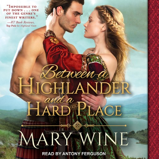 Between a Highlander and a Hard Place, Mary Wine