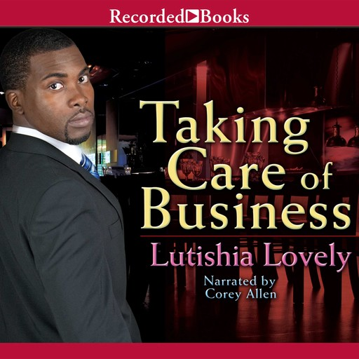 Taking Care of Business, Lutishia Lovely