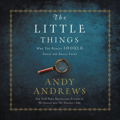 The Little Things, Andy Andrews