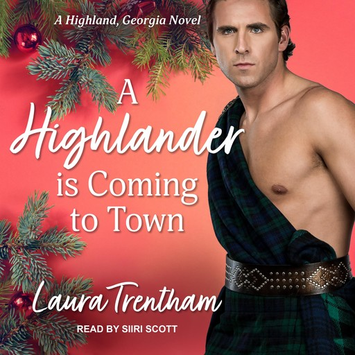 A Highlander is Coming to Town, Laura Trentham