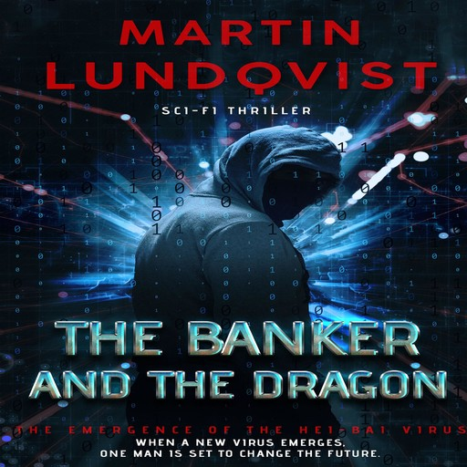 The Banker and The Dragon, Martin Lundqvist