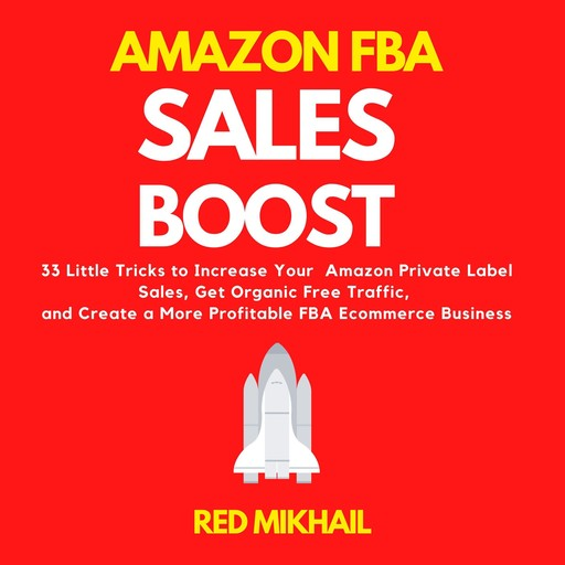 Amazon FBA Sales Boost, Red Mikhail