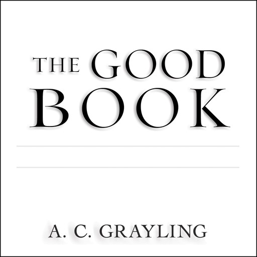 The Good Book, A.C.Grayling