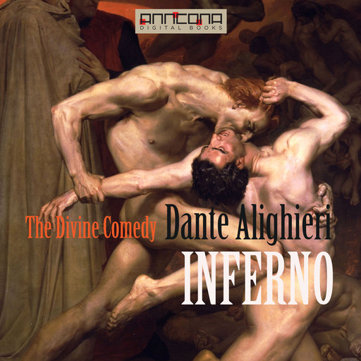 The Divine Comedy – INFERNO, Dante Alighieri
