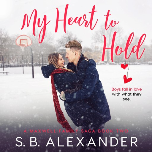 My Heart to Hold, S.B. Alexander