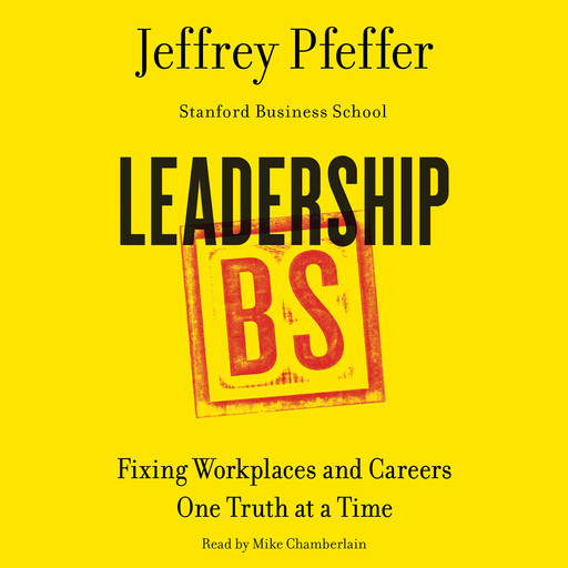 Leadership BS, Jeffrey Pfeffer