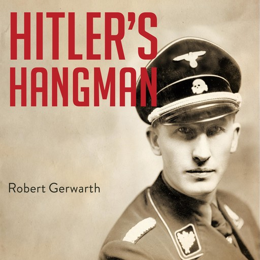 Hitler's Hangman, Robert Gerwarth