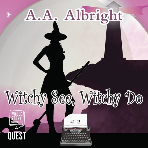 Witchy See, Witchy Do, A.A. Albright
