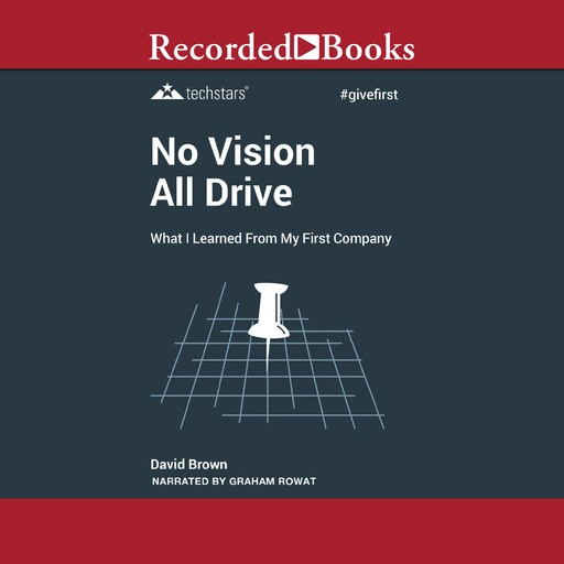 No Vision All Drive, David Brown