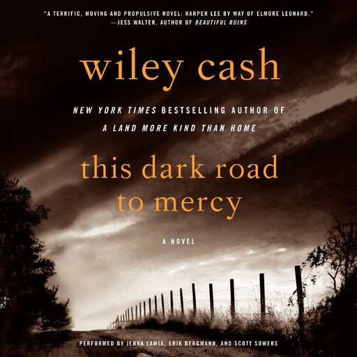 This Dark Road to Mercy, Wiley Cash
