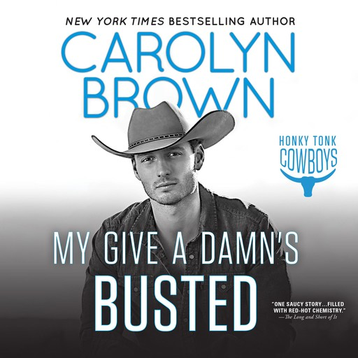 My Give a Damn's Busted, Carolyn Brown